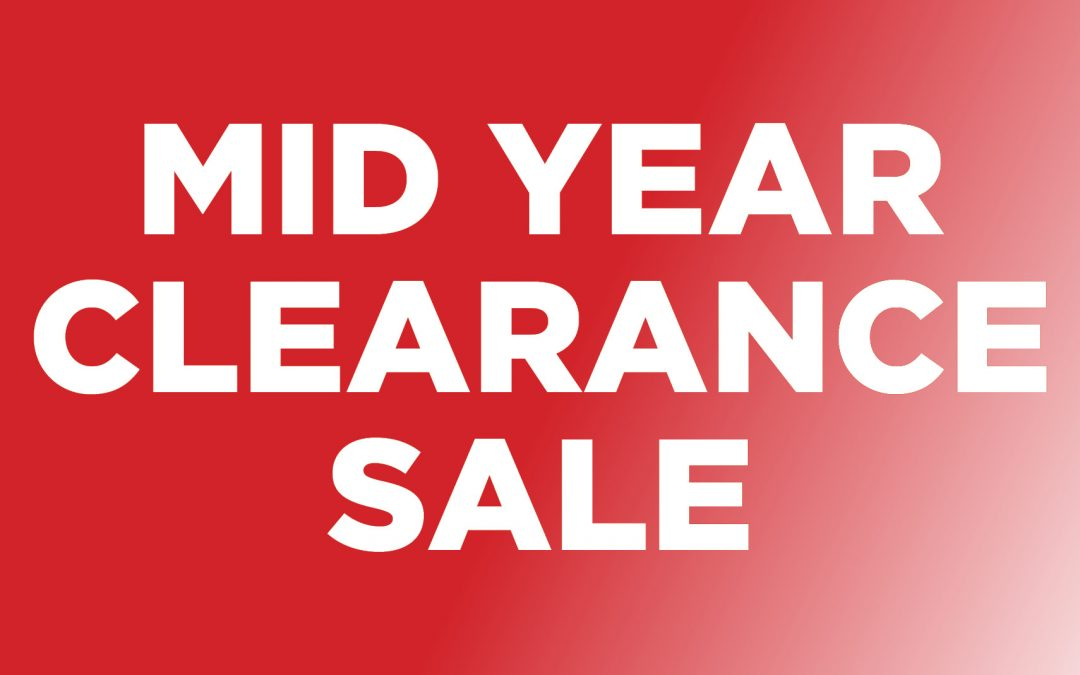 Mid-Year Clearance Sale